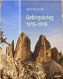 Gebirgskrieg 1915-1918: 3 Bände im Schuber