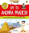 Off to Andhra Pradesh (Discover India)