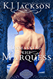 Unmasking the Marquess: A Hold Your Breath Novel (English Edition)