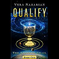 Qualify (The Atlantis Grail Book 1) (English Edition)