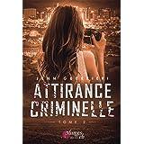 Attirance Criminelle: Tome 2
