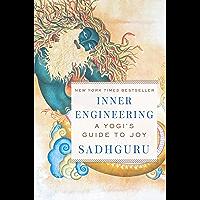 Inner Engineering: A Yogi's Guide to Joy (English Edition)