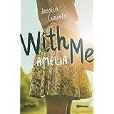 With me. Amelia (Planeta Internacional)