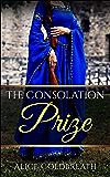 The Consolation Prize (Brides of Karadok Book 3)