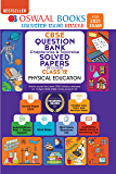 Oswaal CBSE Question Bank Chapterwise & Topicwise Solved Papers Class 12, Physical Education (For 2021 Exam)