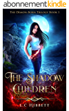 The Shadow Children (The Demon-Born Trilogy Book 1) (English Edition)