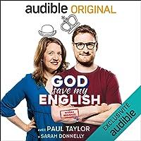 God Save my English Beginner : avec Paul Taylor & Sarah Donnelly. Série complète