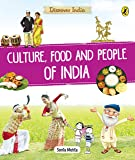 Discover India: Culture, Food and People