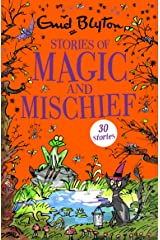 Stories of Magic and Mischief: Contains 30 classic tales (Bumper Short Story Collections) Paperback