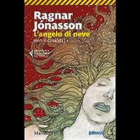 L'angelo di neve (Misteri d'Islanda Vol. 1)