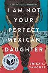 I Am Not Your Perfect Mexican Daughter Gebundene Ausgabe