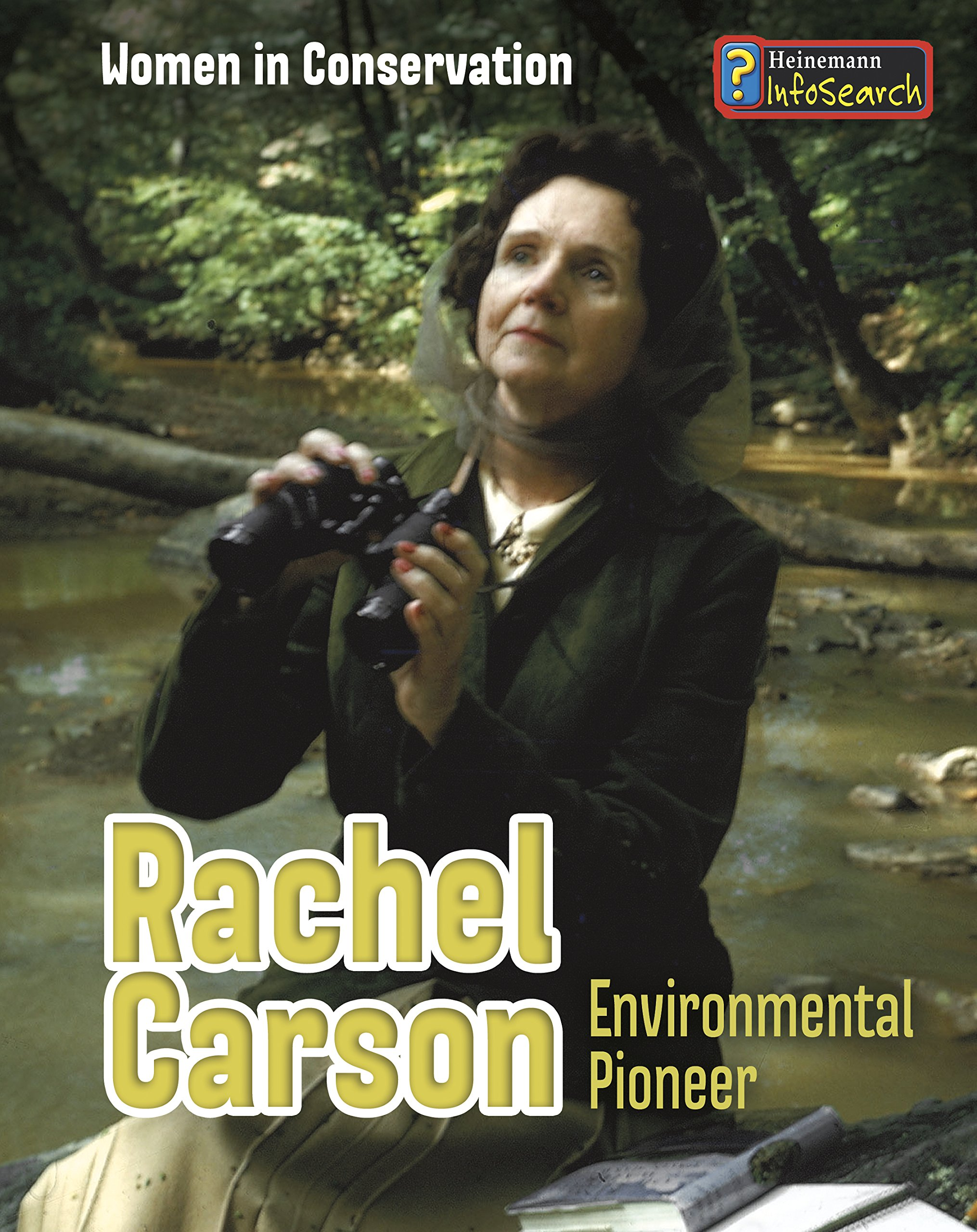 Rachel Carson: Environmental Pioneer por Lori Hile