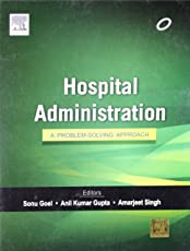 Hospital Administration: A Problem-solving Approach