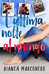 L'ultima notte al mondo (Italian Edition) Versión Kindle