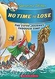Geronimo Stilton Se: The Journey Through Time#5 - No Time to Lose