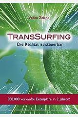 TransSurfing: Die Realität ist steuerbar Kindle Ausgabe