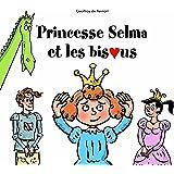 Princesse Selma et les bisous
