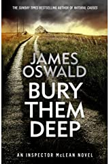 Bury Them Deep: Inspector McLean 10 (The Inspector McLean Series) Kindle Edition