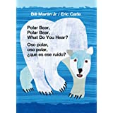 Polar Bear, Polar Bear, What Do You Hear? / Oso polar, oso polar, ¿qué es ese ruido? (Bilingual board book - English / Spanis
