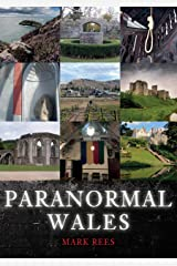 Paranormal Wales Kindle Edition