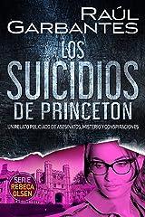 Los suicidios de Princeton: Un relato policíaco de asesinatos, misterio y conspiraciones (Rebeca Olsen nº 5) Versión Kindle