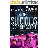Los suicidios de Princeton: Un relato policíaco de asesinatos, misterio y conspiraciones (Rebeca Olsen nº 5)