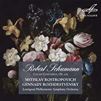 Schumann: Cello Concerto, Op. 129