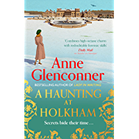A Haunting at Holkham: from the author of the bestselling memoir Lady in Waiting (English Edition)