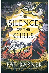 The Silence of the Girls: Shortlisted for the Women's Prize for Fiction 2019 Paperback