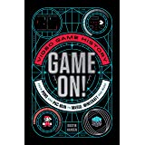 Game On!: Video Game History from Pong and Pac-Man to Mario, Minecraft, and More: 1