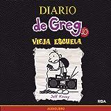 Diario de Greg 10. Vieja escuela [Diary of Greg 10: Old School]