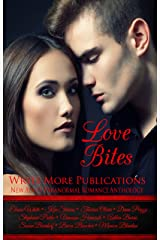 Love Bites: Write More Publications New Adult Paranormal Romance Anthology Kindle Edition