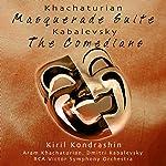Kondrashin: Khachaturian: Masquerade Suite/ Kabalevsky: The Comedians