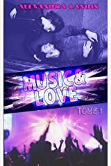 Music & Love (Tome 1) Format Kindle