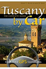 Tuscany by Car -- the Complete Guide (English Edition) Format Kindle