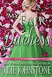 My Fair Duchess (A Once Upon A Rogue Novel Book 1) (English Edition)