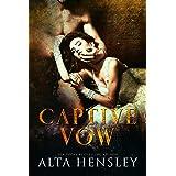 Captive Vow: Éternelle Captive