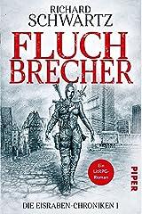 Fluchbrecher: Die Eisraben-Chroniken 1 Kindle Ausgabe
