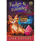Fudge & Felonies (Frosted Misfortunes Mysteries Book 2) (English Edition)