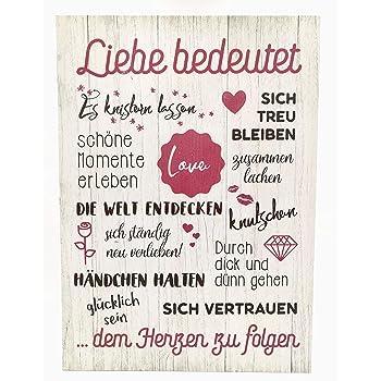 Gh Holzschild In Groß Vintage Stil Mit Sprüchen Liebe Bedeutet