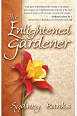 The Enlightened Gardener Kindle Edition