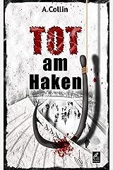 TOT am Haken: Kriminalroman Kindle Ausgabe