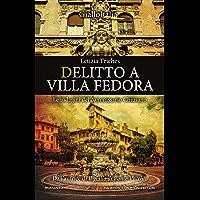 Delitto a Villa Fedora (Le indagini del commissario Chiusano Vol. 1)