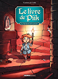 le livre de Piik: Le Livre De Piik – Tome 3