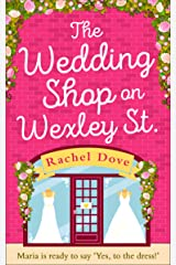 The Wedding Shop on Wexley Street: A laugh out loud romance to curl up with in 2019 Kindle Edition