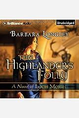 The Highlander's Folly: The Novels of Loch Moigh, Book 3 Audible Hörbuch