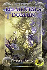Elemental's Domain: Book 3 (Call of the Elements) Kindle Edition
