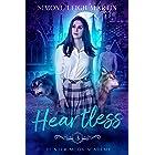 Heartless: A Paranormal Shifter Romance (Hunter Moon Academy Book 3) (English Edition)