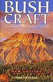 Bushcraft : Outdoor Skills and Wilderness Survival