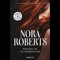 Nacida de la vergüenza (Las hermanas Concannon 3) (Spanish Edition)